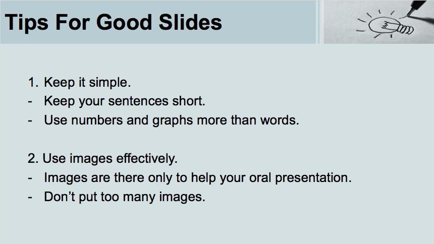Tips for Good Slidesのスライドです。